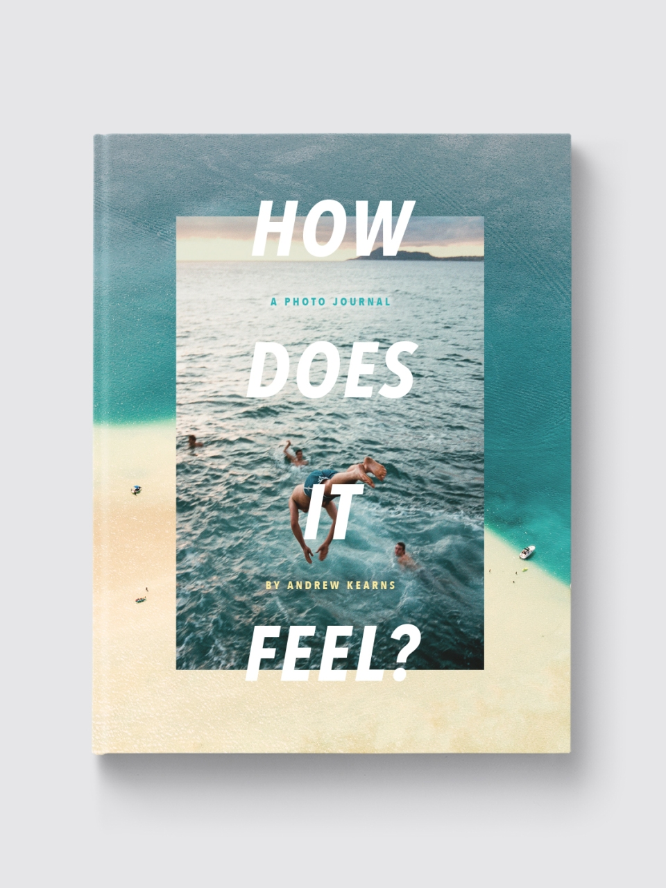 How Does It Feel? Andrew Kearns